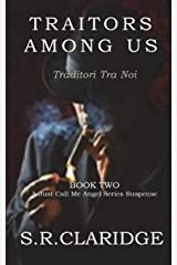 Traitors Among Us (Just Call Me Angel) (Volume 2) Paperback