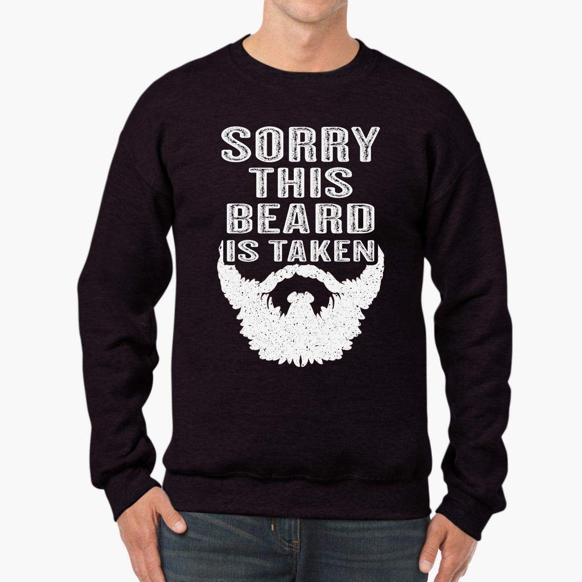 Sorry This Beard is Taken Unisex Sweatshirt tee