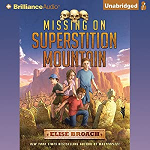 Missing on Superstition Mountain Audiobook
