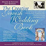 img - for The Creative Jewish Wedding Book (2nd Edition): A Hands-On Guide to New & Old Traditions, Ceremonies & Celebrations book / textbook / text book