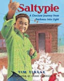 Saltypie: A Choctaw Journey from Darkness into Light