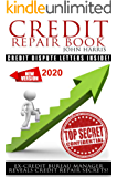 Credit Repair Book: Ex Credit Bureau Manager Reveals Credit Repair Secrets