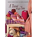 A Thread Through Time
