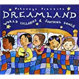 Dreamland - World Lullabies And Soothing Songs