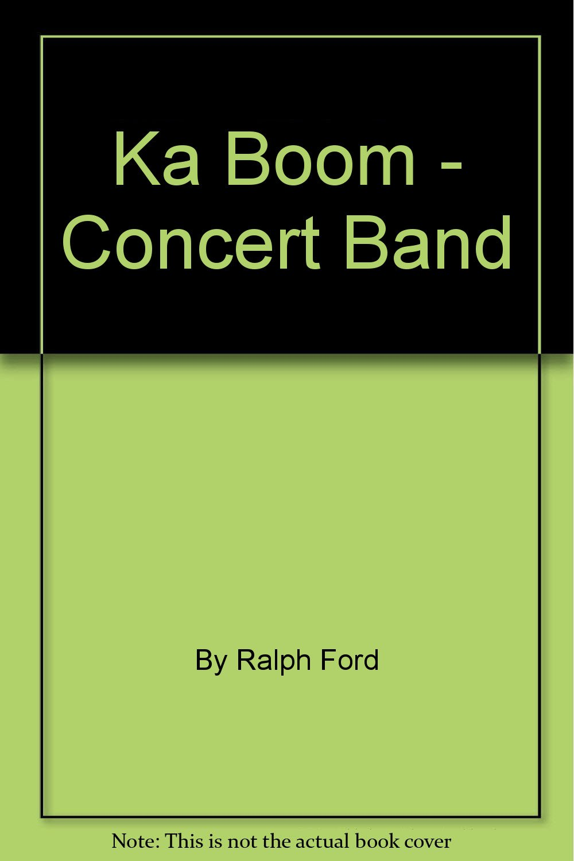 Read Online Ka Boom - Concert Band PDF