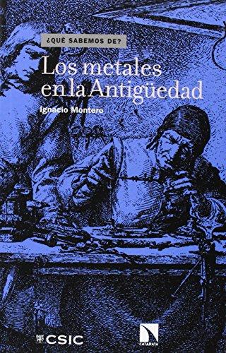 Descargar Libro Los Metales En La Antigüedad Ignacio Montero