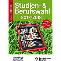 Studien- & Berufswahl 2017/2018: Informationen und Entscheidungshilfen