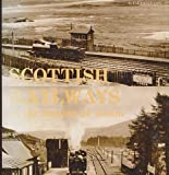 img - for Scottish Railways in the Heyday of Steam book / textbook / text book