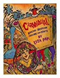 img - for Carnavalia!: African-brazilian Folklore And Crafts book / textbook / text book