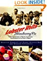 Lobster Rolls and Blueberry Pie: Three Generations of Recipes and Stories from Summers on the Coast of Maine