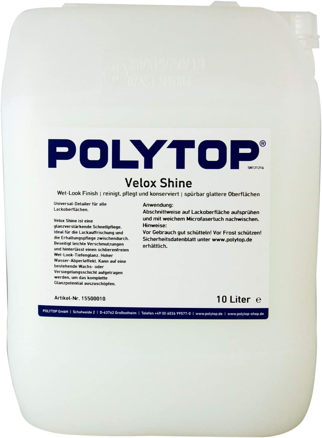 Polytop Velox Shine Universal Detailer Detailer Lackreiniger Lackpflege 10 Liter Auto