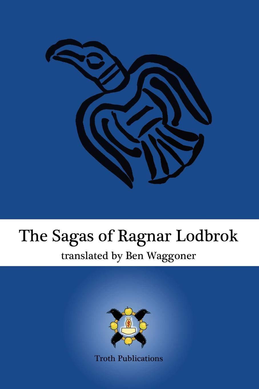 Read Online The Sagas of Ragnar Lodbrok ebook