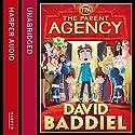 The Parent Agency Hörbuch von David Baddiel Gesprochen von: David Baddiel