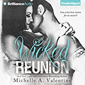 Wicked Reunion: Wicked White, Book 2 | Michelle A. Valentine