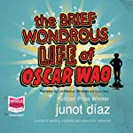 The Brief Wondrous Life of Oscar Wao | Junot Diaz