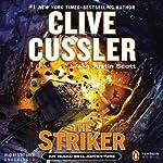 The Striker: An Isaac Bell Adventure, Book 6 | Clive Cussler,Justin Scott