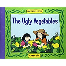 Ugly Vegetables, The (Ages 3-8)