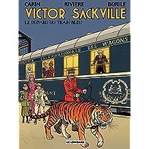 Victor Sackville – tome 21 – Le Disparu du Train Bleu (French Edition)
