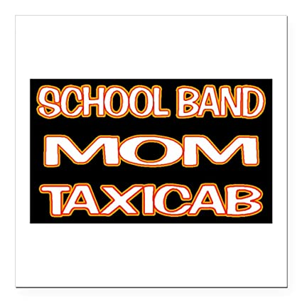 Cafepress school band mom taxi square car magnet 3 x 3 square car
