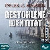 Gestohlene Identität (Rolando Benito 5) | Inger Gammelgaard Madsen