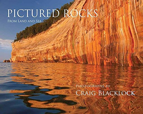 Pictured Rocks (Souvenir Edition): From Land and Sea
