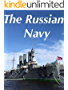 The Russian navy (English Edition)