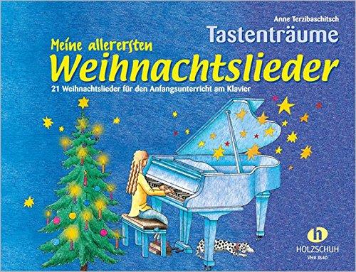 Meine Allerersten Weihnachtslieder   21 Weihnachtslieder Für Den Anfangsunterricht Am Klavier