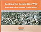 Cooking the Cambodian Way: The Intertwined Story of Cooking and Culture in Cambodia