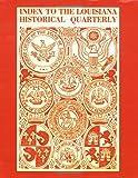 Index to the Louisiana Historical Quarterly, Boyd Cruise, 1565545842