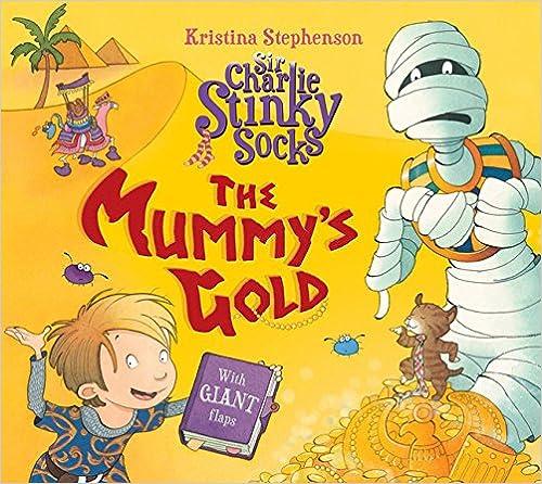 The Mummy's Gold (Sir Charlie Stinky Socks)