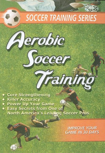 Aerobic Soccer Training (Tmw Media Soccer Series)