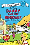 Danny and the Dinosaur and the Girl Next Door (I Can Read Level 1)