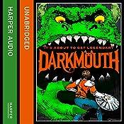 Darkmouth   Shane Hegarty
