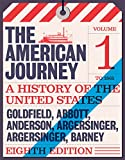 img - for American Journey: A History of the United States, The, Volume 1 To 1877 (8th Edition) book / textbook / text book