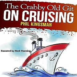 The Crabby Old Git on Cruising