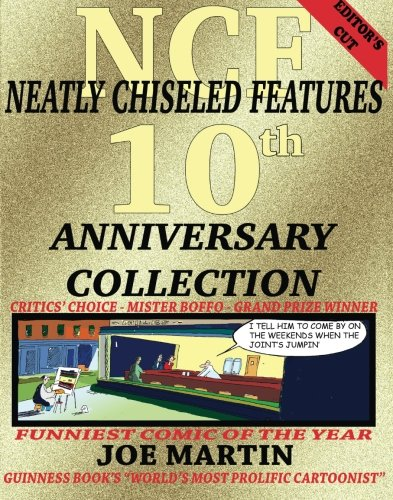 Neatly Chiseled Features: 10th Anniversary Edition