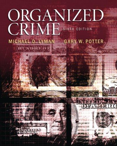 Organized Crime (6th Edition)