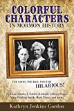 img - for Colorful Characters in Mormon History book / textbook / text book