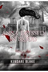 Anna Dressed in Blood (Anna, Book 1) (Anna Dressed in Blood Series) Paperback