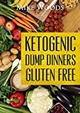 Ketogenic Dump Dinners-Anti-Inflammatory-Ketosis-Low Carb High Fat Paleo LivingNo added sugar of any kind, real or artificial.Grain FreeLegume FreeSoy Free Dairy FreeAvoid carrageenan, MSG or sulfites when adding your personal brands Here's a glimpse...
