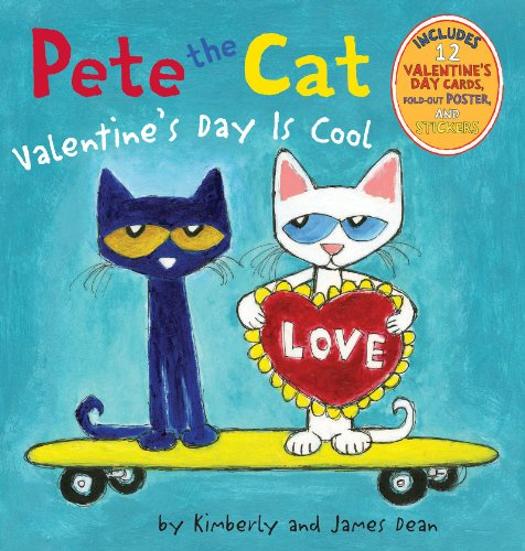 Pete the Cat: Valentine's Day Is Cool by [Dean, James, Dean, Kimberly]