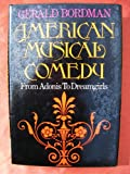 American Musical Comedy, Gerald Bordman, 0195031040