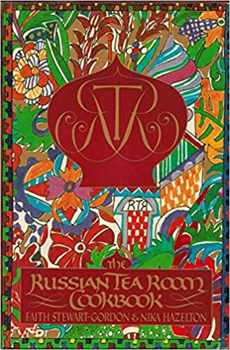 The Russian Tea Room Cookbook: Faith Stewart-Gordon, Nika Hazelton ...