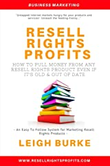 Resell Rights Profits: How to pull money from any resell rights product -  even if it's old, out of date,  and everyone o Paperback