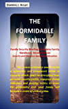 The Formidable Family