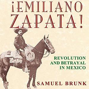 Emiliano Zapata! Audiobook