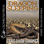 Dragon Sleeping: The Dragon Circle Trilogy, Book 1 | Craig Shaw Gardner