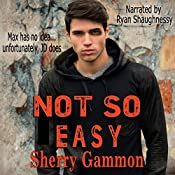 Not So Easy: Souls in Peril, Book 1 | Sherry Gammon