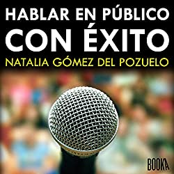 Hablar en Público con Exito [Speak in Public with Success]