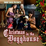 Christmas In The Dogghouse [Explicit]
